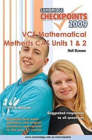 Cover of Cambridge Checkpoints 2009 VCE Mathematical Methods CAS Units 1 & 2