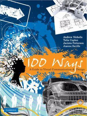 Cover of 100 Ways: A Guide to Visual Communication and Design