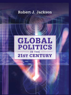 Cover of Global Politics in the 21st Century
