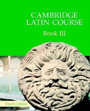 Cover of Cambridge Latin Course Book 3 Student's Book