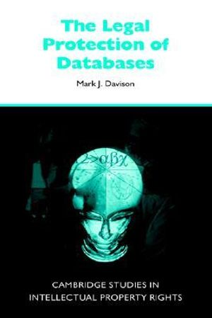 Cover of The Legal Protection of Databases