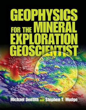 Cover of Geophysics for the Mineral Exploration Geologist