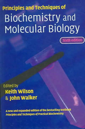 Cover of Principles and Techniques of Biochemistry and Molecular Biology