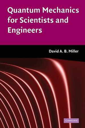 Cover of Quantum Mechanics for Scientists and Engineers
