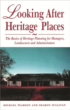 Cover of Looking After Heritage Places