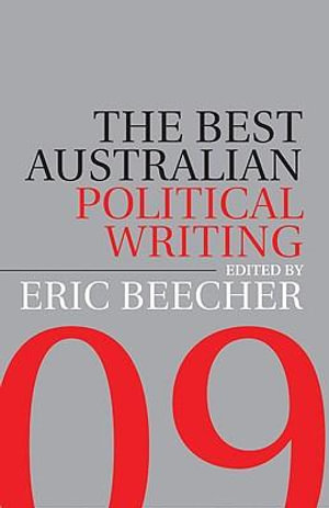 Cover of Best Aust Political Writing 2009