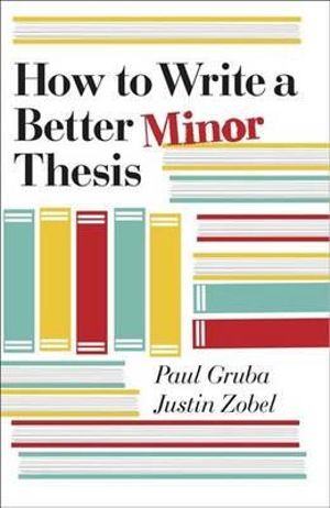 Cover of How to Write a Better Minor Thesis