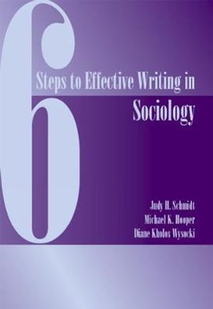 Cover of Six Steps to Effective Writing in Sociology