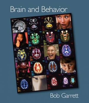 Cover of Brain and Behavior (with CD-ROM and InfoTrac )
