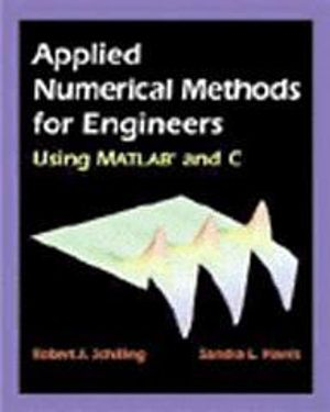Cover of Applied Numerical Methods for Engineers Using MATLAB and C