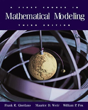 Cover of A First Course in Mathematical Modeling