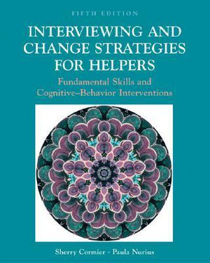 Cover of Interviewing and change strategies for helpers