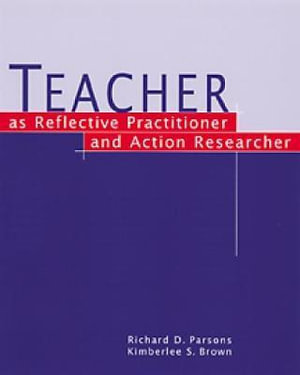Cover of Teacher as Reflective Practitioner and Action Researcher