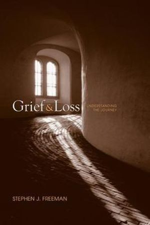 Cover of Grief and Loss : Understanding the Journey