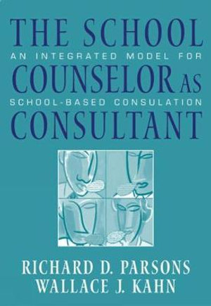 Cover of The school counselor as consultant