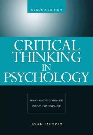 Cover of Critical Thinking in Psychology : Separating Sense from Nonsense