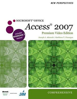 Cover of New Perspectives on Microsoft Office Access 2007, Comprehensive, Premium Video Edition