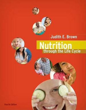 Cover of Nutrition Through the Life Cycle