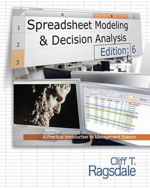 Cover of Spreadsheet Modeling & Decision Analysis: A Practical Introduction to Management Science