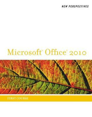 Cover of New Perspectives on Microsoft Office 2010, First Course