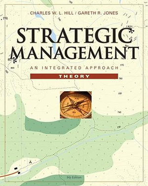 Cover of Strategic Management Theory: An Integrated Approach