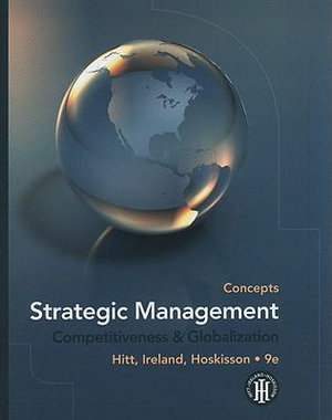 Cover of Strategic Management: Concepts: Competitiveness and Globalization