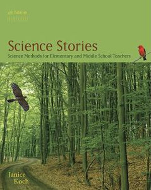 Cover of Science Stories: Science Methods for Elementary and Middle School Teachers