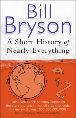 Cover of SHORT HISTORY OF NEARLY EVERYTHING  A