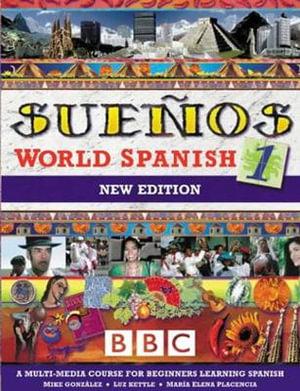 Cover of Suenos World Spanish 1 - Course Book