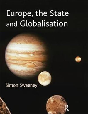 Cover of Europe, the State, and Globalisation