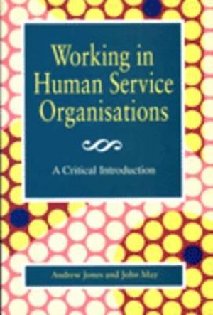 Cover of Working in Human Service Organisations: a Critical Introduction