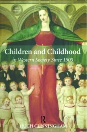 Cover of Children and Childhood in Western Society Since 1500