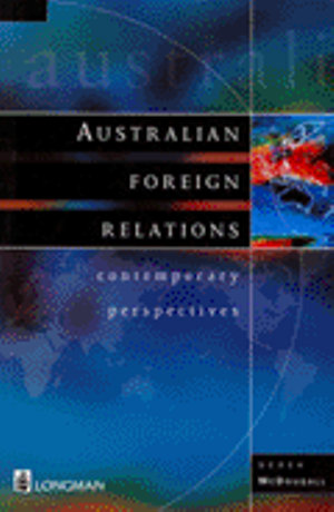 Cover of Australian Foreign Relations: a Contemporary Perspective