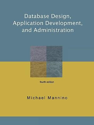 Cover of Database Design, Application Development, and Administration