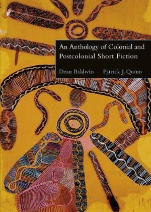 Cover of An Anthology of Colonial and Postcolonial Short Fiction