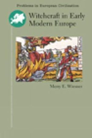 Cover of Witchcraft in Early Modern Europe