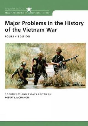 Cover of Major Problems in the History of the Vietnam War
