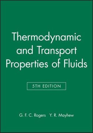 Cover of Thermodynamic and Transport Properties of Fluids  5E