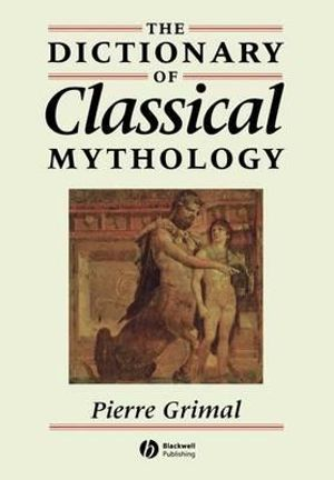 Cover of The Dictionary of Classical Mythology