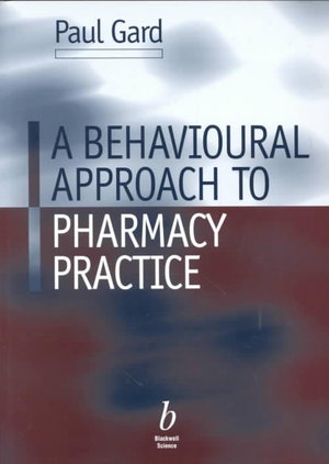 Cover of A Behavioural Approach to Pharmacy Practice
