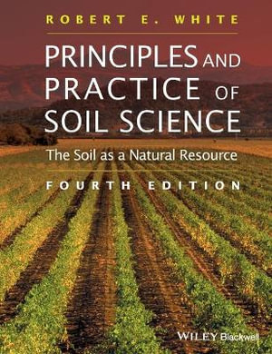 Cover of Principles and Practice of Soil Science - the Soil as a Natural Resource 4E