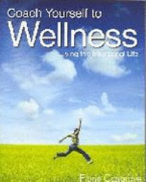 Cover of Coach Yourself to Wellness
