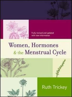 Cover of Women, Hormones and the Menstrual Cycle