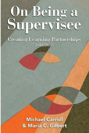 Cover of On Being a Supervisee