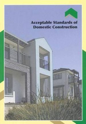 Cover of Acceptable Standards of Domestic Construction