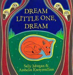 Cover of Dream Little One, Dream