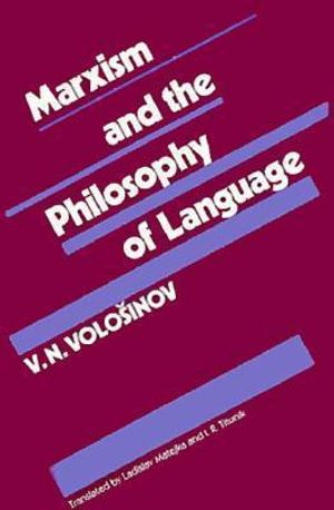 Cover of Marxism and the Philosophy of Language