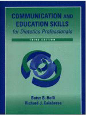 Cover of Communication and Education Skills for Dietetics Professionals