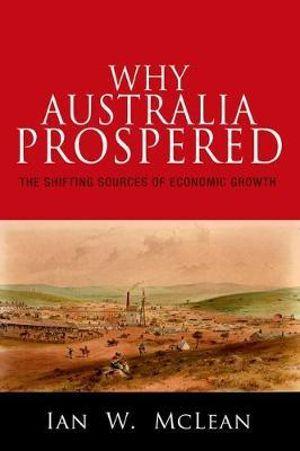 Cover of Why Australia Prospered