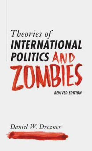 Cover of Theories of International Politics and Zombies
